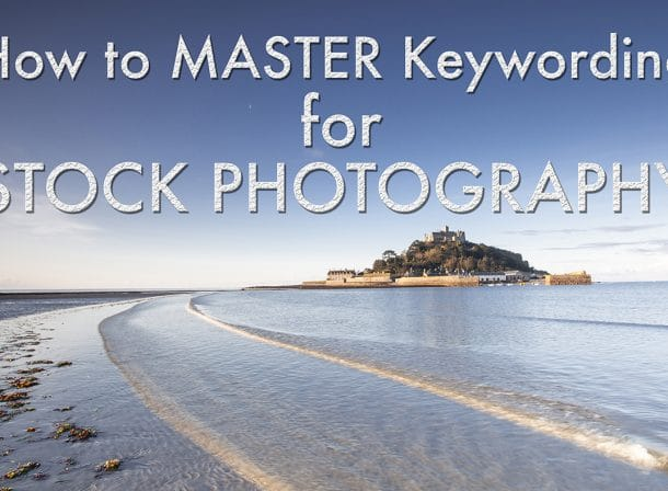 How to master keywording for stock photography