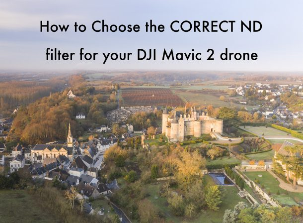 How To Choose the Correct ND Filter