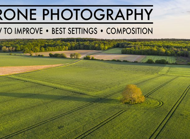 How to Improve your DRONE Landscape Photography